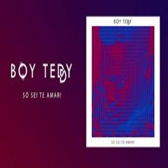 Boy Teddy - Só Sei Te Amar (2018) 2018