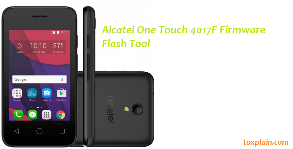 Alcatel One Touch 4017F Firmware Flash Tool