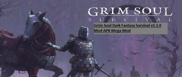 Grim Soul Dark Fantasy Survival v1.1.0 Mod APK Mega Mod