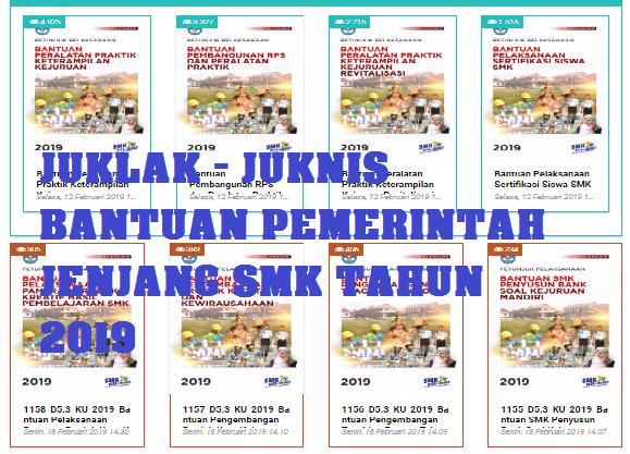Direktorat PSMK telah menbitkan sejumlah Petunjuk Pelaksanaan  TERLENGKAP JUKLAK - JUKNIS BANTUAN PEMERINTAH JENJANG Sekolah Menengah kejuruan TAHUN 2019