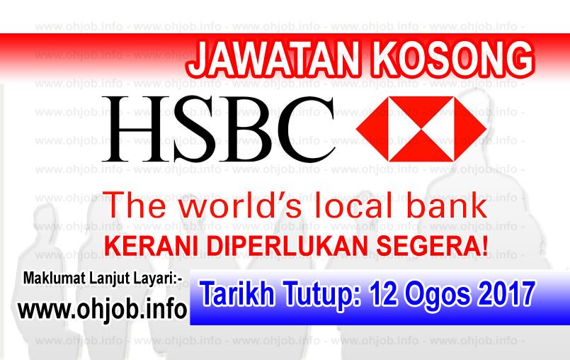 Jawatan Kerja Kosong HSBC Bank Malaysia Berhad logo www.ohjob.info ogos 2017