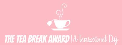 The Tea Break Award ujratoltve!