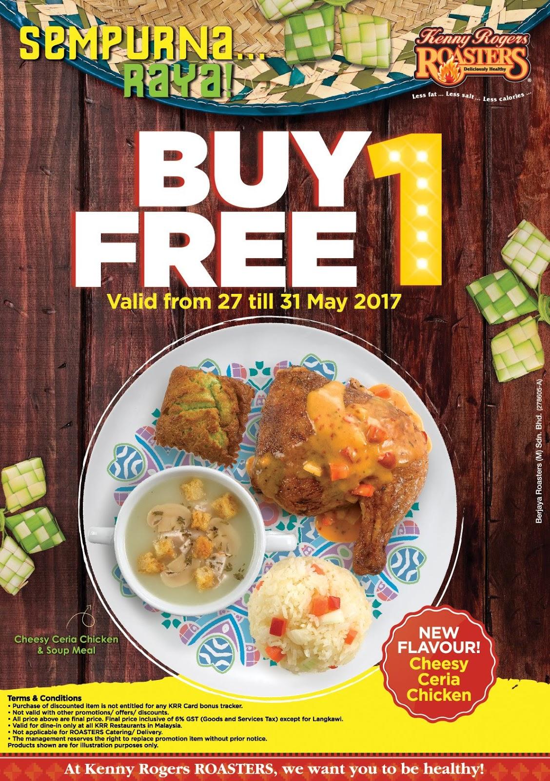 Kenny Rogers ROASTERS Buy 1 FREE 1 Cheesy Ceria Chicken ...