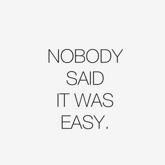 Nobody Said it Was Easy. (The struggle to stay active is real)