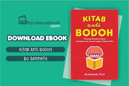 Download Ebook Kitab Anti Bodoh by Bo Bennett, Ph.D. Pdf