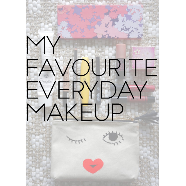 My Favourite Everyday Makeup