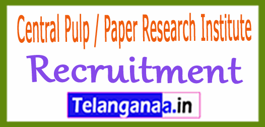 Central Pulp / Paper Research Institute CPPRI Recruitment