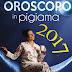 Oroscopo in pigiama 2017