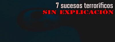 7 hechos terroríficos