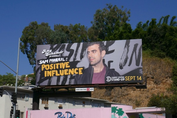 Sam Morril Postive Influence billboard