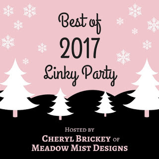 http://meadowmistdesigns.blogspot.com/2017/12/best-of-2017-linky-party.html