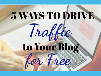 5 Ways to Drive Traffic to Your Blog for Free