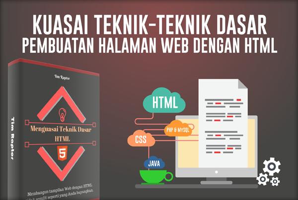 Menguasai Teknik Dasar HTML