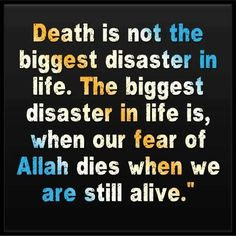 When our fear of Allah dies when we are still alive - quote