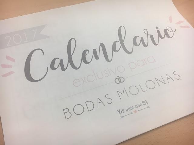 Calendario para bodas molonas 2017. Yo diré que Sí.