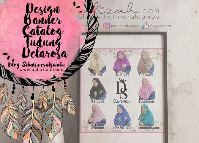 Design Banner Catalog Tudung Delarosa