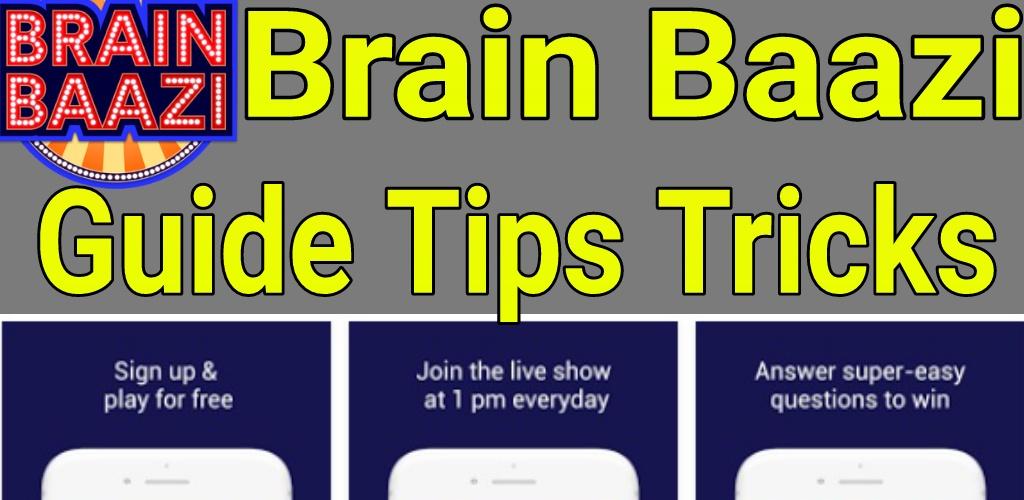 Brain Baazi Tricks