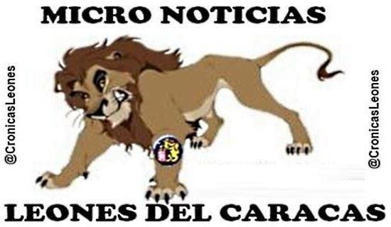 Micro Noticias #Leones - Asdrubal-Guzman-Gleyber-Irvine-Felix ...