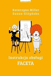 http://lubimyczytac.pl/ksiazka/4617739/instrukcja-obslugi-faceta