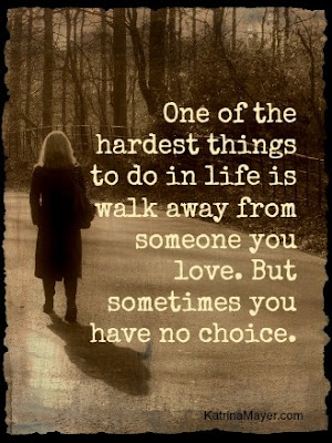 Quotes About Walking Away From Friendship: one of the hardest things to do in life is walk away from someone you love