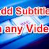 Kise Bhi Video Me Subtite Kaise Add Kare [Edit Video]