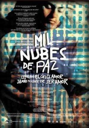 Mil Nubes de Paz Cercan el Cielo - PELICULA GAY - Mexico - 2003