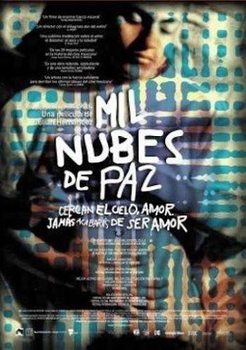 VER ONLINE Y DESCARGAR: Mil Nubes de Paz Cercan el Cielo - PELICULA GAY - Mexico - 2003