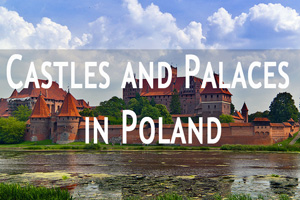 Click to see most beautiful castles nad palaces in Poland