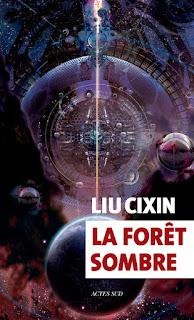 La forêt sombre - Liu Cixin