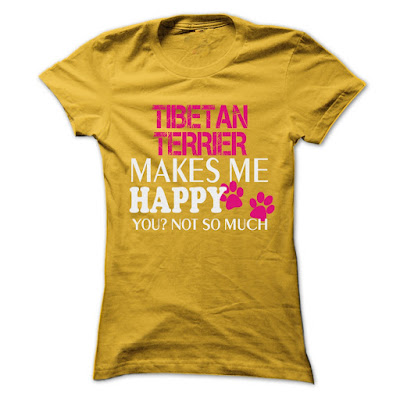 TIBETAN TERRIER Makes Me Happy You Not So Much Shirt
