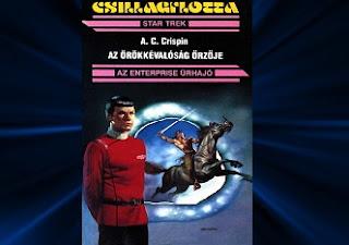 A.C. Crispin Az örökkévalóság őrzője Star Trek könyv