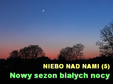 NIEBO NAD NAMI (5) - Maj 2019 - Nowy sezon białych nocy