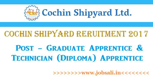 cochin shipyard apprentice vacancy, cochin shipyard apprenticeship 2017, jobs in cochin shipyard 2017