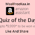 Amazon Assistant Prizes worth Rs. 9,999* to be won daily