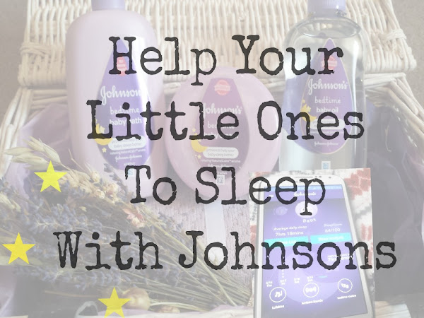 Help Your Little Ones To Sleep With Johnsons