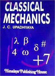 CLASSICAL MECHANICS BY J.C UPADHYAYA