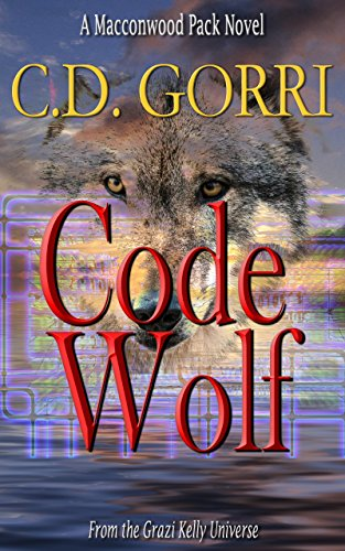 #APC #Spotlight: Code Wolf: A Macconwood Pack Novel By C.D. Gorri!