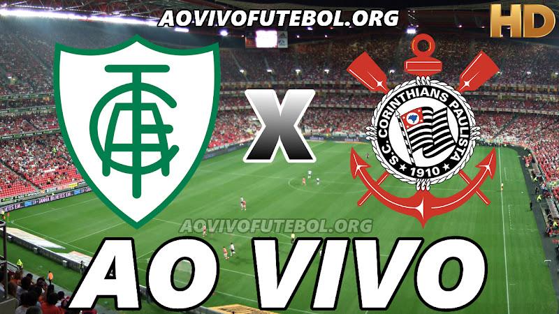 América Mineiro x Corinthians Ao Vivo Hoje em HD