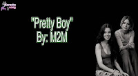 Pretty Boy (Karaoke, Mp3, Minus One and Lyrics) By M2M