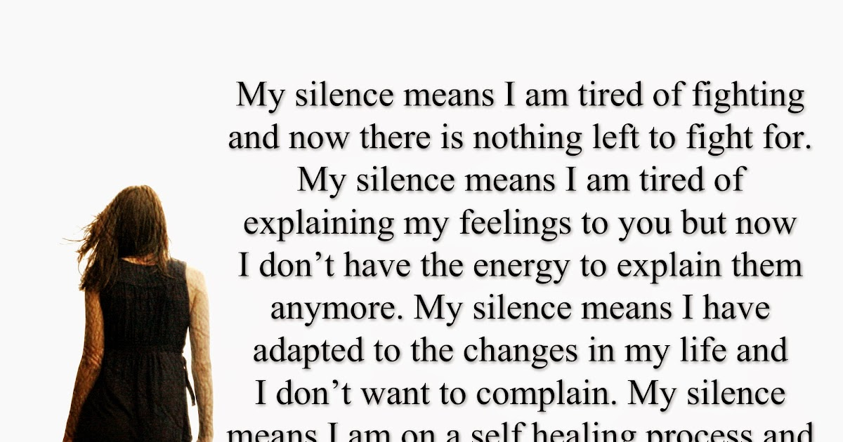 Beautiful Quotes: My Silence Means