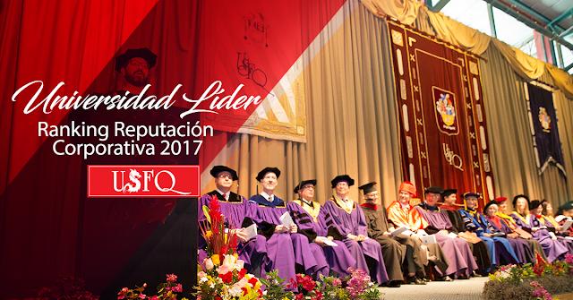Por tercer año consecutivo USFQ es la universidad líder de Ecuador en el Ranking de Reputación Corporativa