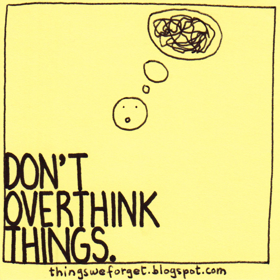 Image result for don't overthink
