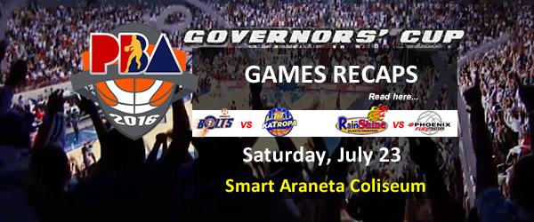 List of PBA Games Saturday July 23, 2016 @ Smart Araneta Coliseum