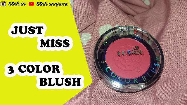 JUST MISS 3 COLOR BLUSH BL 205