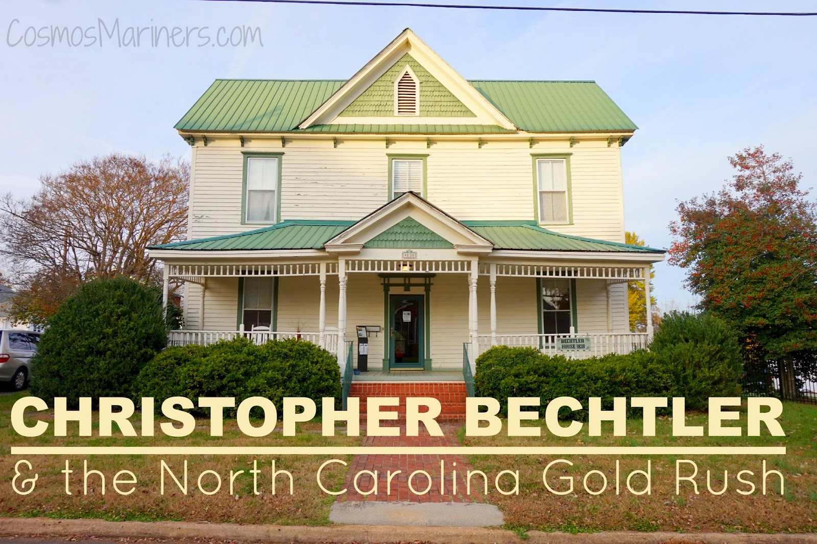 Christopher Bechtler and the North Carolina Gold Rush | CosmosMariners.com