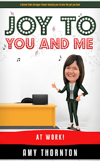 Book Showcase: Joy to You and Me (at Work!) by Amy Thornton