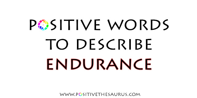 positive words to describe endurance and durability illustration