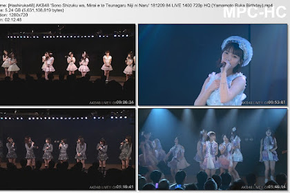 AKB48 'Sono Shizuku wa, Mirai e to Tsunagaru Niji ni Naru' 181209 84 LIVE 1400 (Yamamoto Ruka Birthday)
