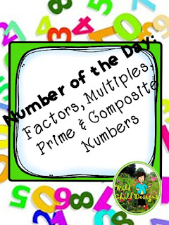 https://www.teacherspayteachers.com/Product/Number-of-the-Day-Multiplication-Factors-Multiples-Prime-Composite-Numbers-2170582