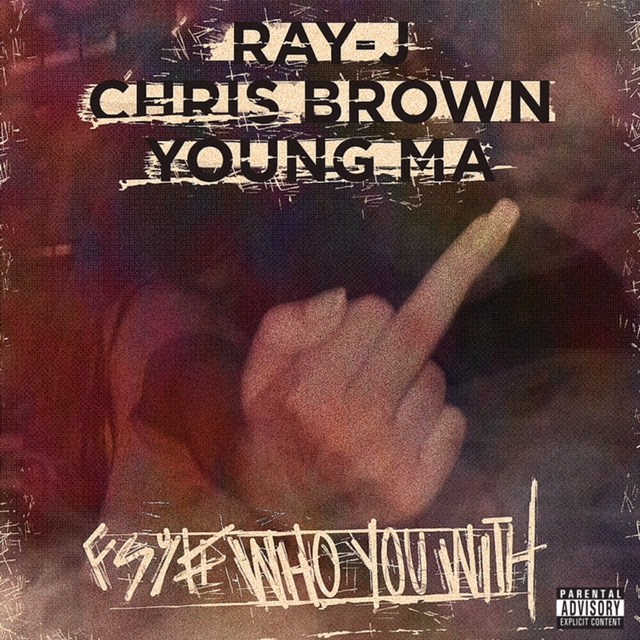 Ray J ft Chris Brown & Young M.A -Who You Came With